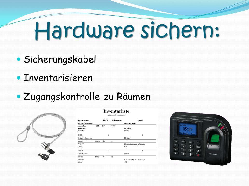 Hardware sichern: Sicherungskabel Inventarisieren