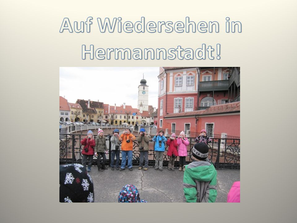 Auf Wiedersehen in Hermannstadt!