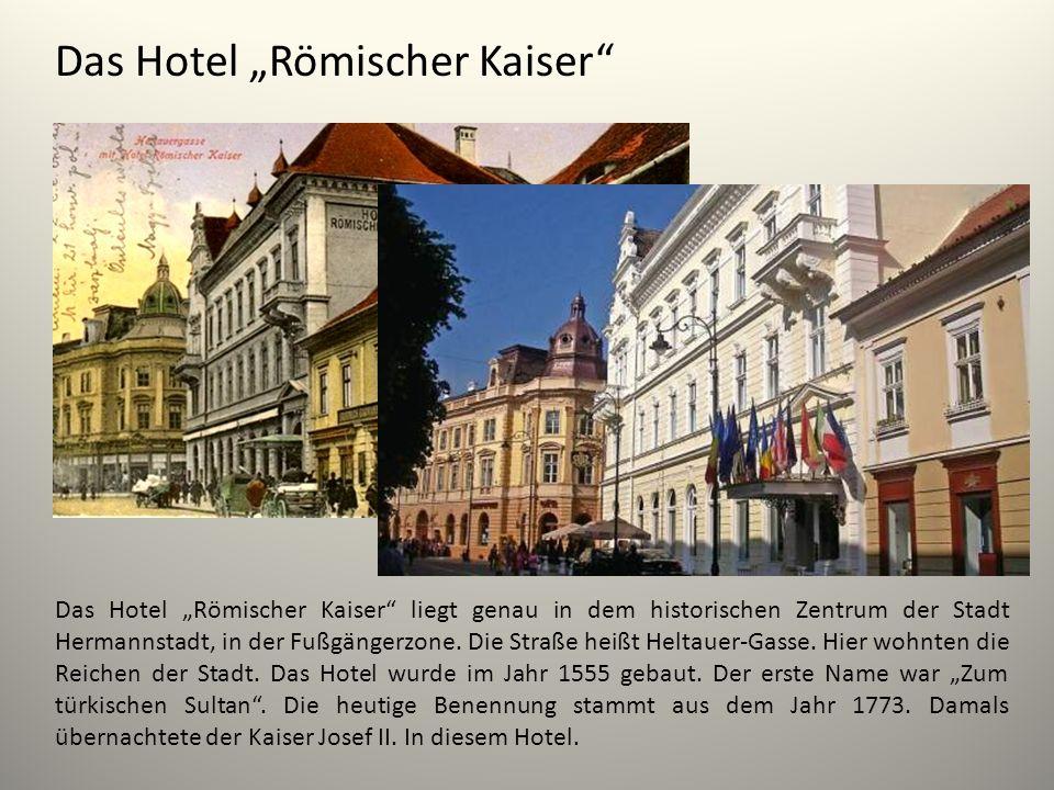 """Das Hotel """"Römischer Kaiser"""