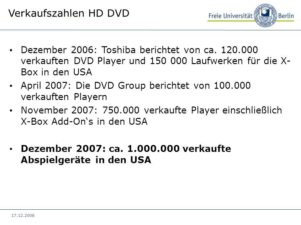 Verkaufszahlen HD DVD Dezember 2006: Toshiba berichtet von ca. 120.000 verkauften DVD Player und 150 000 Laufwerken für die X- Box in den USA.