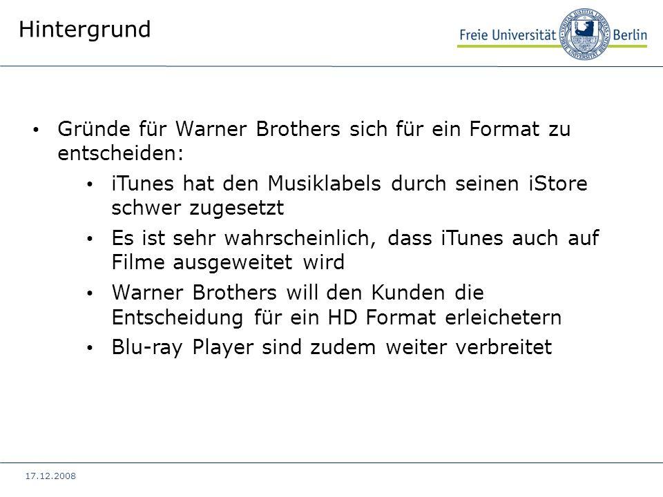 Hintergrund Gründe für Warner Brothers sich für ein Format zu entscheiden: iTunes hat den Musiklabels durch seinen iStore schwer zugesetzt.