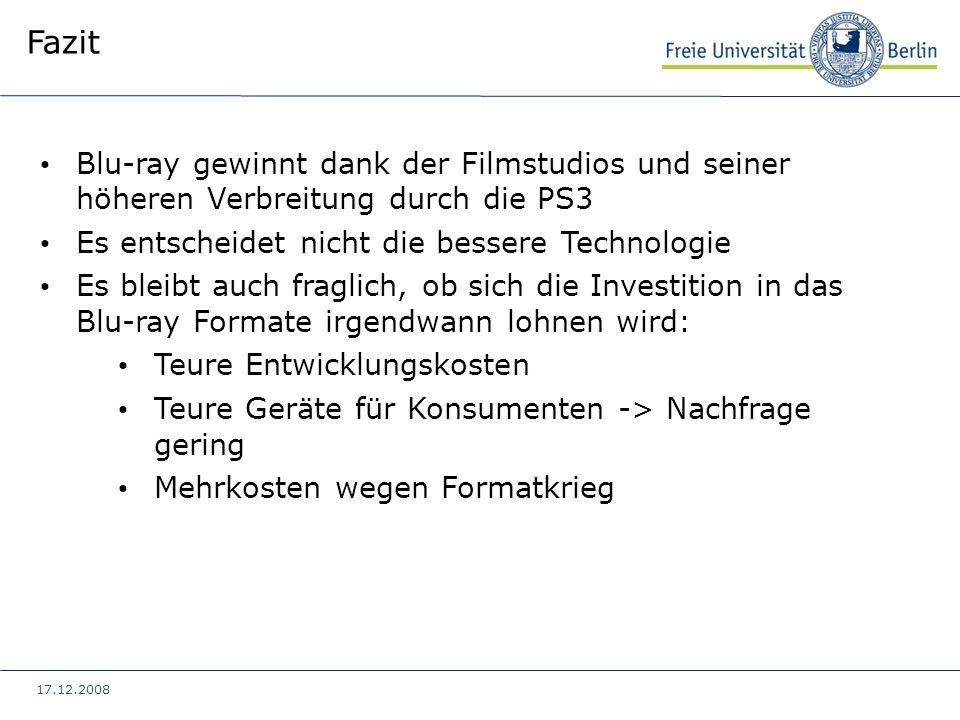 Fazit Blu-ray gewinnt dank der Filmstudios und seiner höheren Verbreitung durch die PS3. Es entscheidet nicht die bessere Technologie.