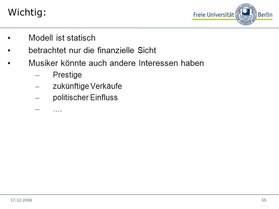 Wichtig: Modell ist statisch betrachtet nur die finanzielle Sicht