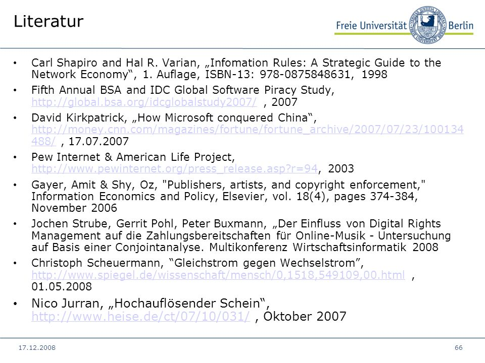 "Literatur Carl Shapiro and Hal R. Varian, ""Infomation Rules: A Strategic Guide to the Network Economy , 1. Auflage, ISBN-13: 978-0875848631, 1998."