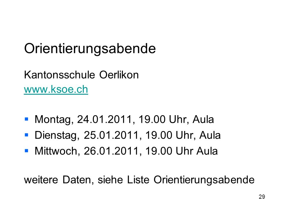 Orientierungsabende Kantonsschule Oerlikon www.ksoe.ch