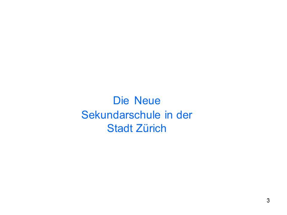 Die Neue Sekundarschule in der Stadt Zürich