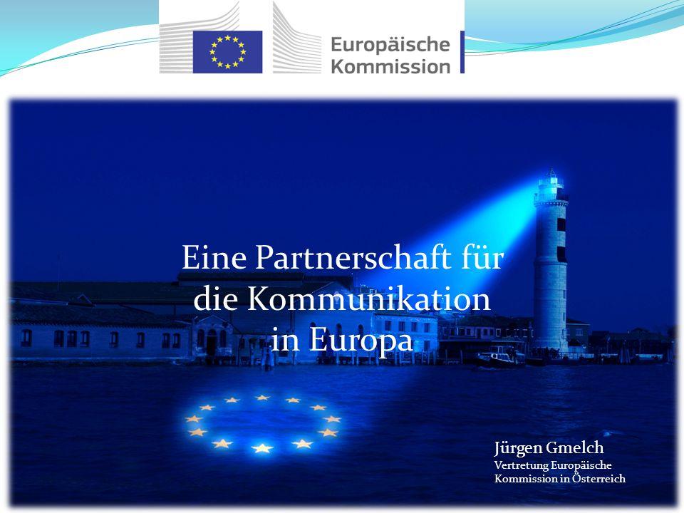 Eine Partnerschaft für die Kommunikation in Europa