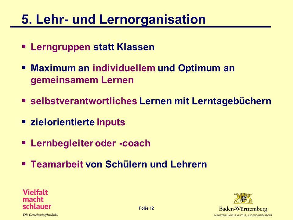 5. Lehr- und Lernorganisation