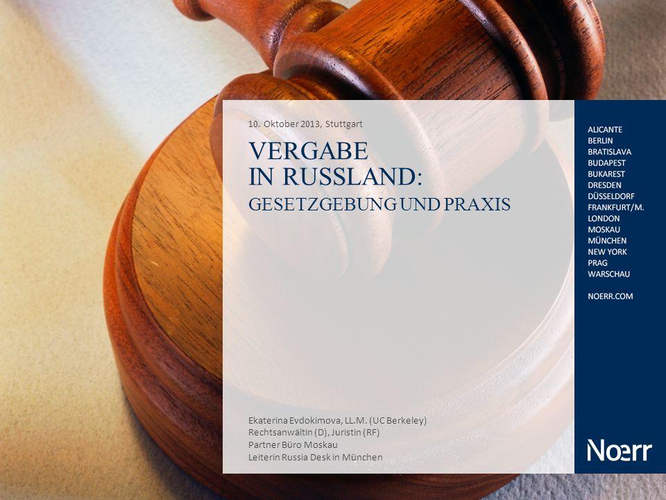 Vergabe in Russland: Gesetzgebung und Praxis