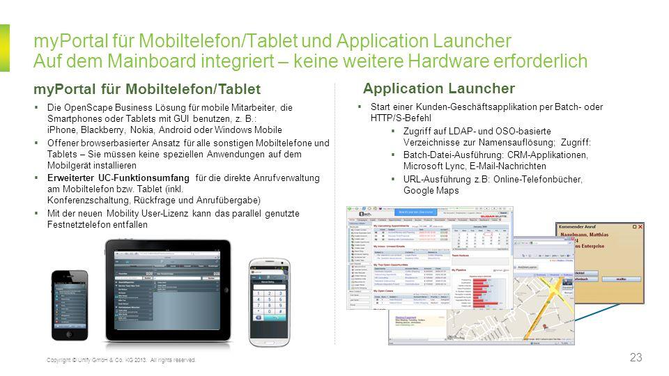 myPortal für Mobiltelefon/Tablet und Application Launcher Auf dem Mainboard integriert – keine weitere Hardware erforderlich