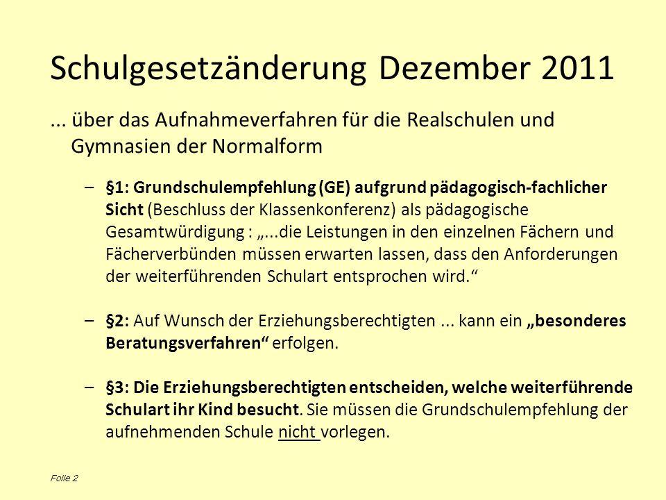 Schulgesetzänderung Dezember 2011