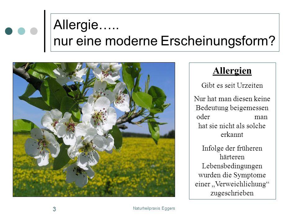 Allergie….. nur eine moderne Erscheinungsform
