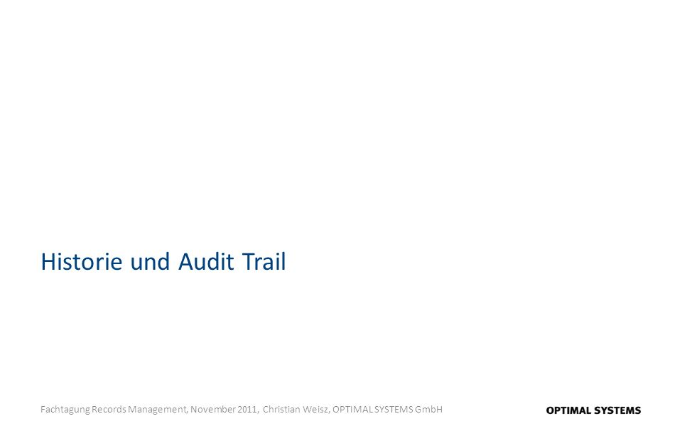 Historie und Audit Trail