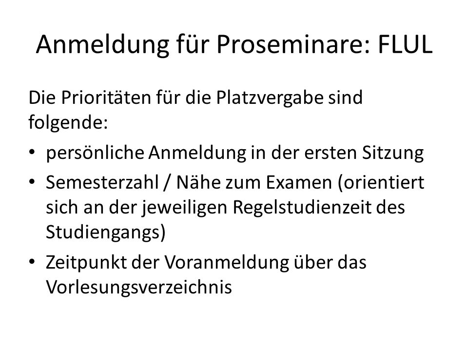 Anmeldung für Proseminare: FLUL