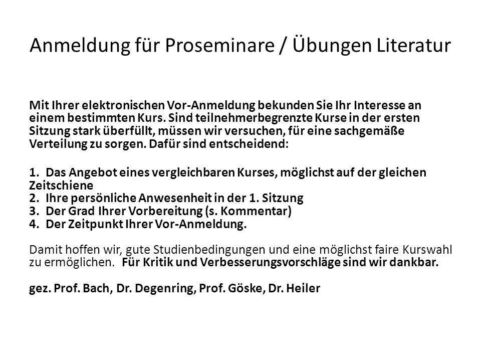 Anmeldung für Proseminare / Übungen Literatur