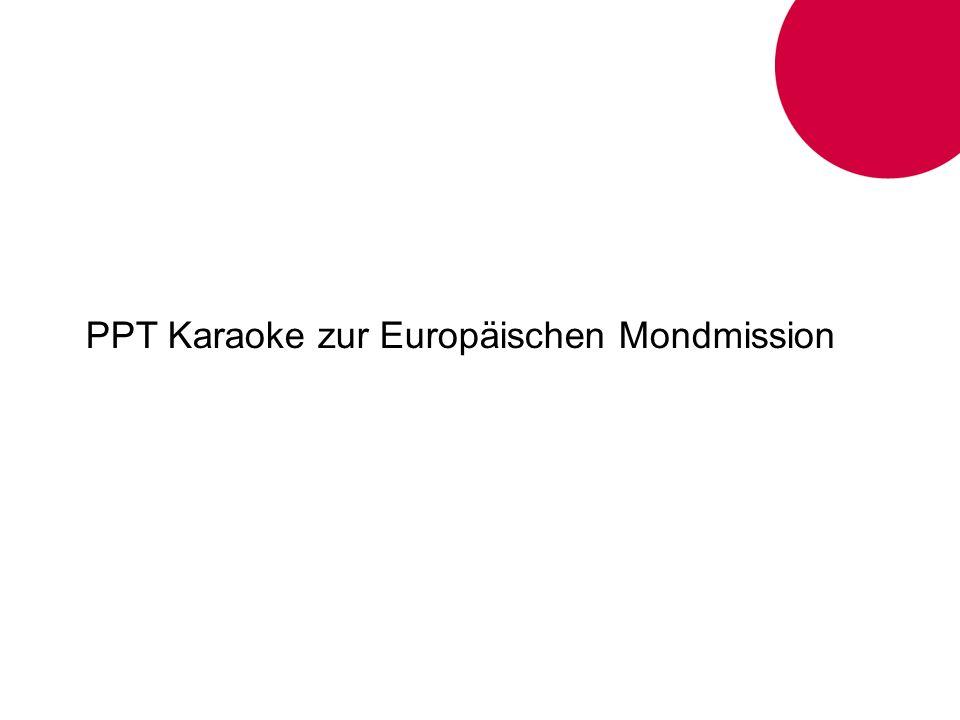PPT Karaoke zur Europäischen Mondmission