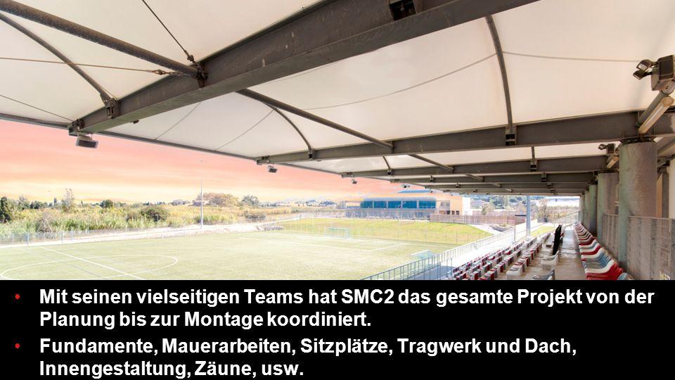 Mit seinen vielseitigen Teams hat SMC2 das gesamte Projekt von der Planung bis zur Montage koordiniert.