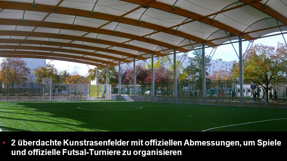 2 überdachte Kunstrasenfelder mit offiziellen Abmessungen, um Spiele und offizielle Futsal-Turniere zu organisieren