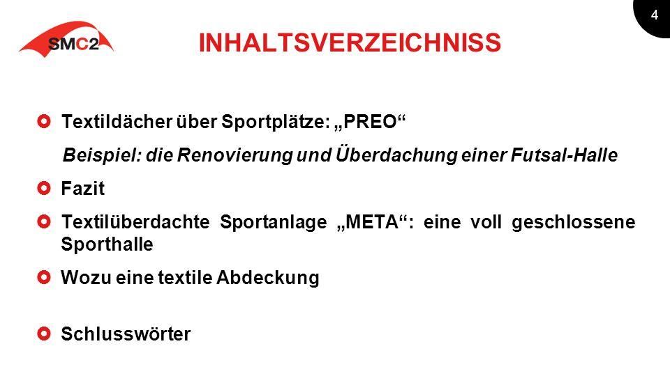 """INHALTSVERZEICHNISS Textildächer über Sportplätze: """"PREO"""