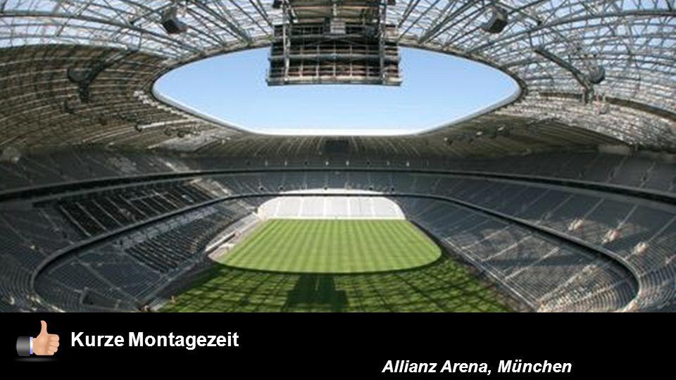 Kurze Montagezeit Allianz Arena, München