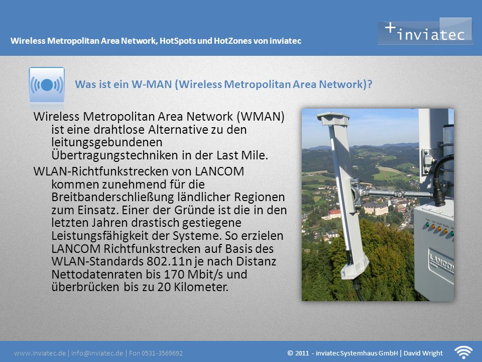 Fehmarn Hotsots Wireless Metropolitan Area Network, HotSpots und HotZones von inviatec. Was ist ein W-MAN (Wireless Metropolitan Area Network)