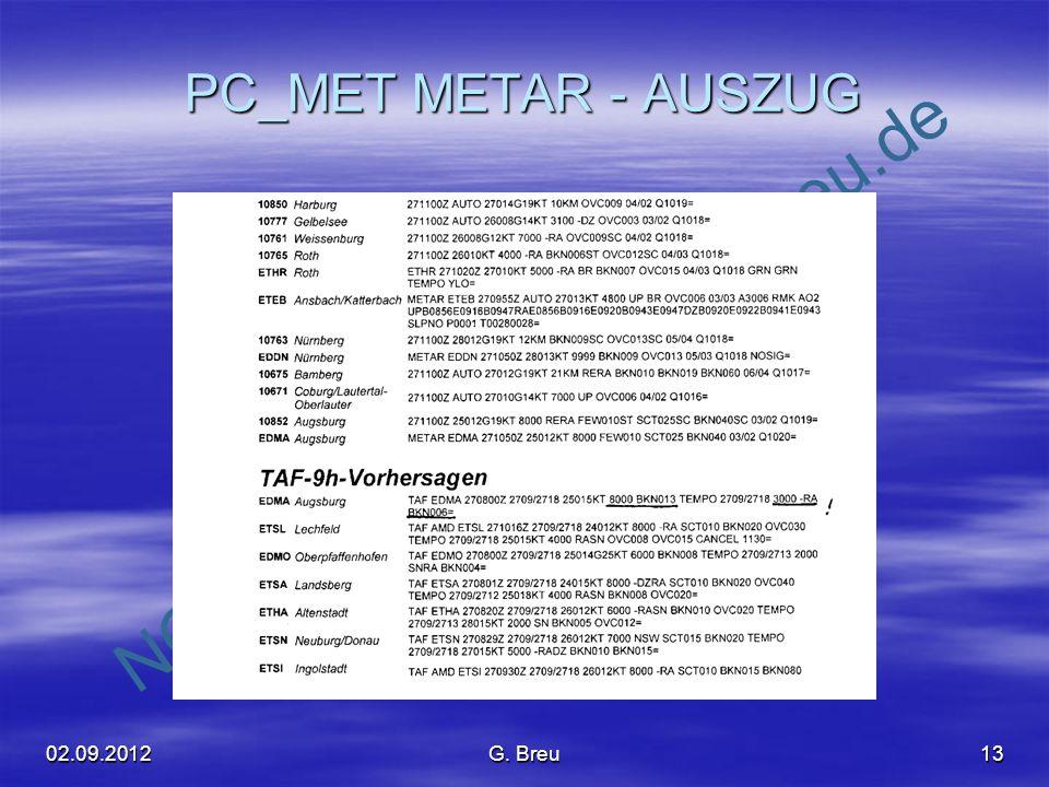 PC_MET METAR - AUSZUG 02.09.2012 G. Breu