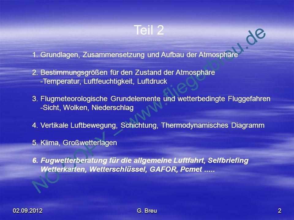 Teil 2 1. Grundlagen, Zusammensetzung und Aufbau der Atmosphäre