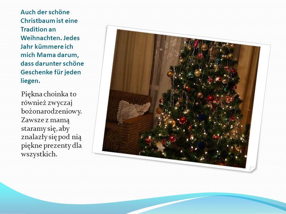 Auch der schöne Christbaum ist eine Tradition an Weihnachten