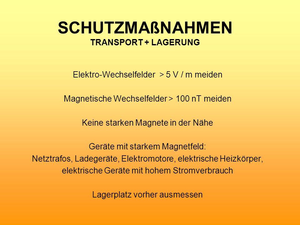 Schutzmaßnahmen Transport + Lagerung
