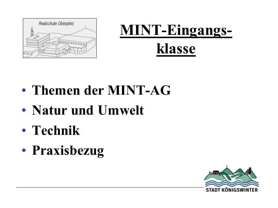 MINT-Eingangs- klasse