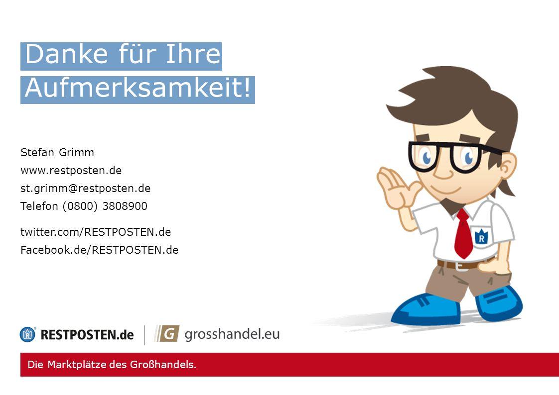 Danke für Ihre Aufmerksamkeit! Stefan Grimm www.restposten.de