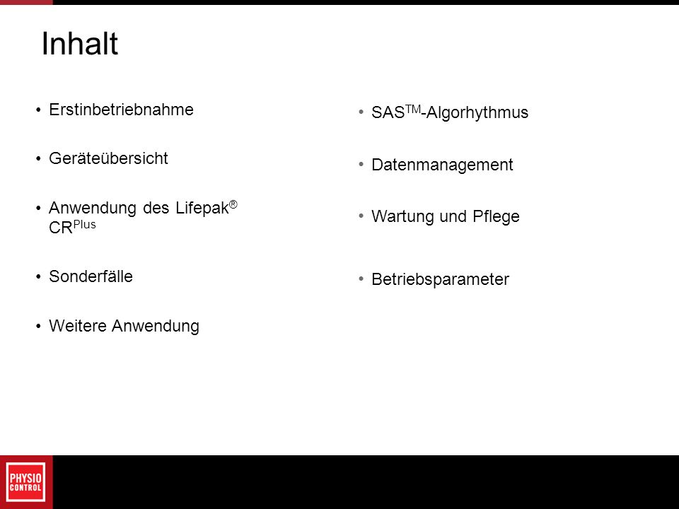 Inhalt Erstinbetriebnahme SASTM-Algorhythmus Geräteübersicht