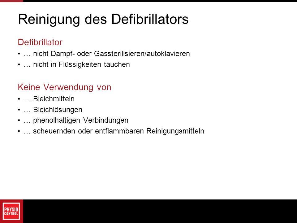 Reinigung des Defibrillators