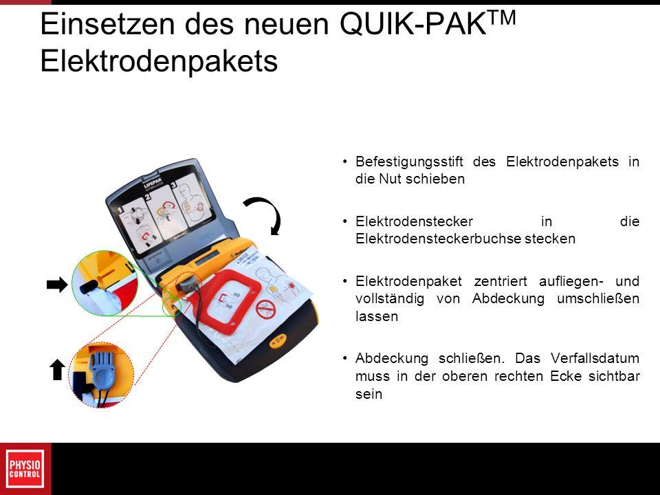 Einsetzen des neuen QUIK-PAKTM Elektrodenpakets