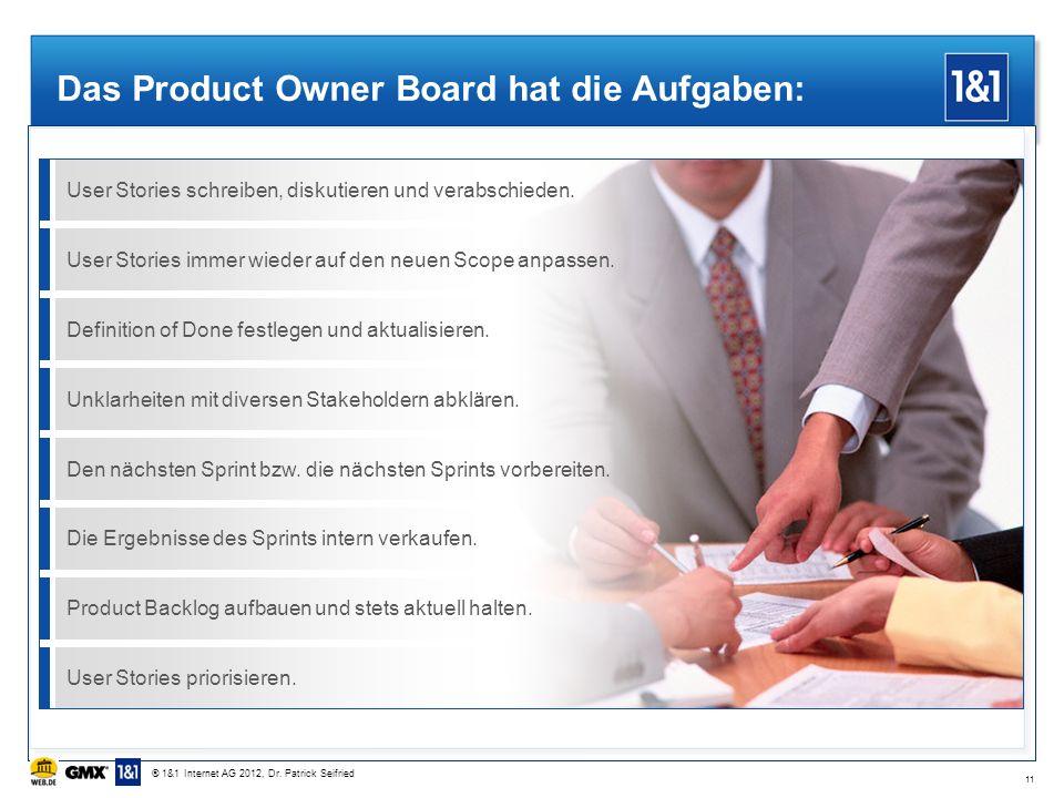 Das Product Owner Board hat die Aufgaben: