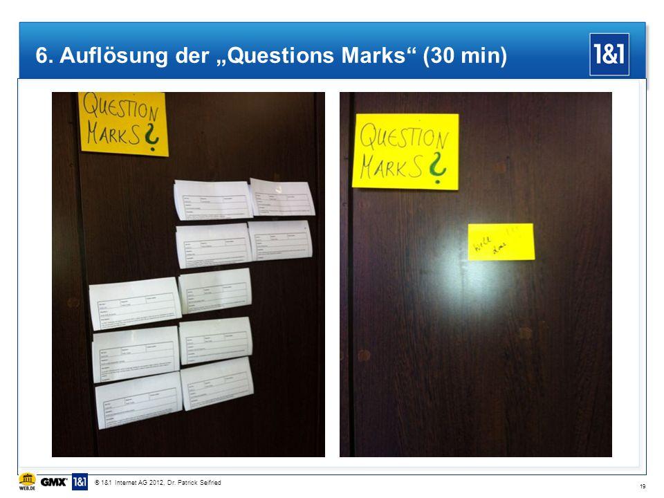 "6. Auflösung der ""Questions Marks (30 min)"