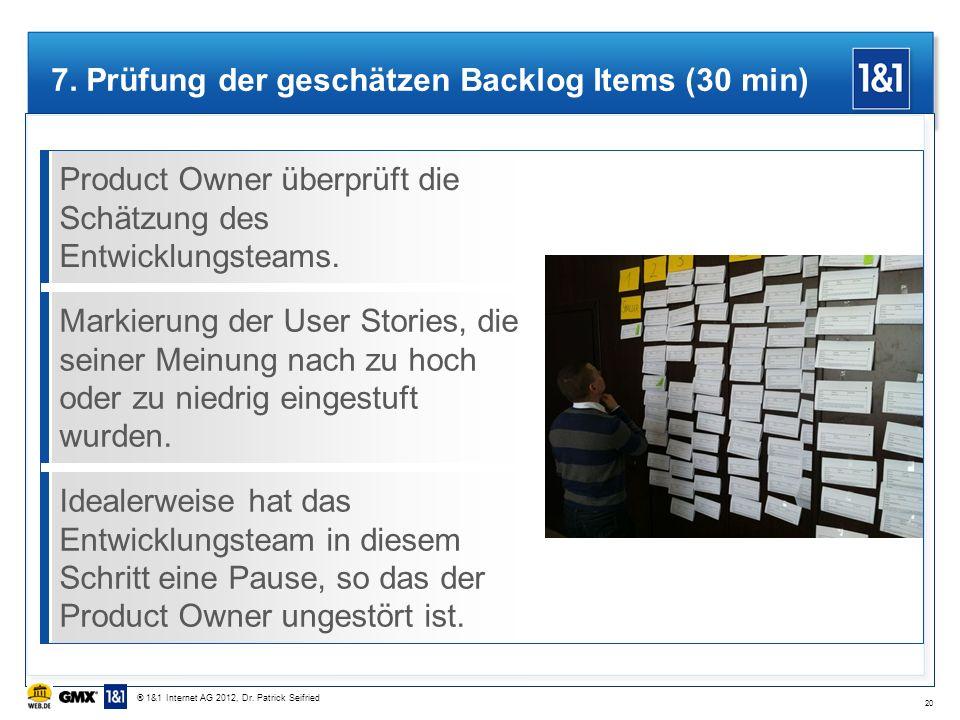 7. Prüfung der geschätzen Backlog Items (30 min)