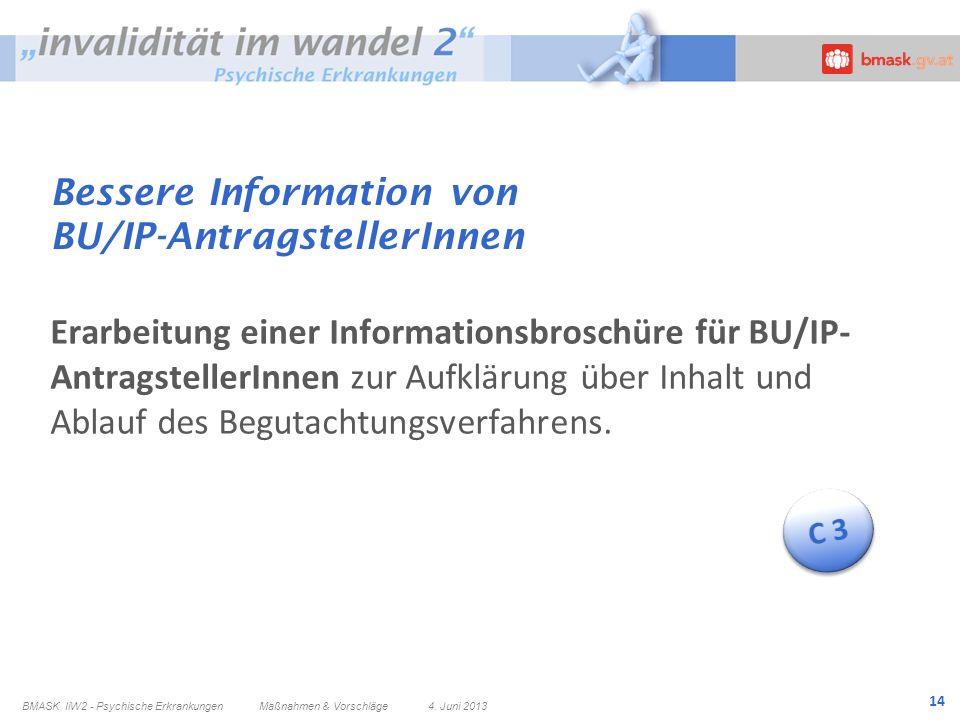 Bessere Information von BU/IP-AntragstellerInnen