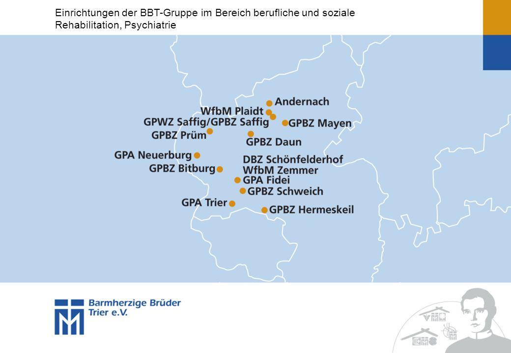Einrichtungen der BBT-Gruppe im Bereich berufliche und soziale Rehabilitation, Psychiatrie
