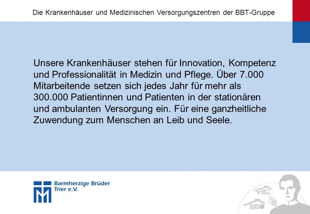 Unsere Krankenhäuser stehen für Innovation, Kompetenz