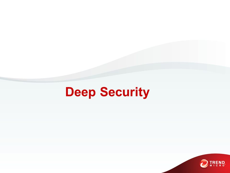 Deep Security