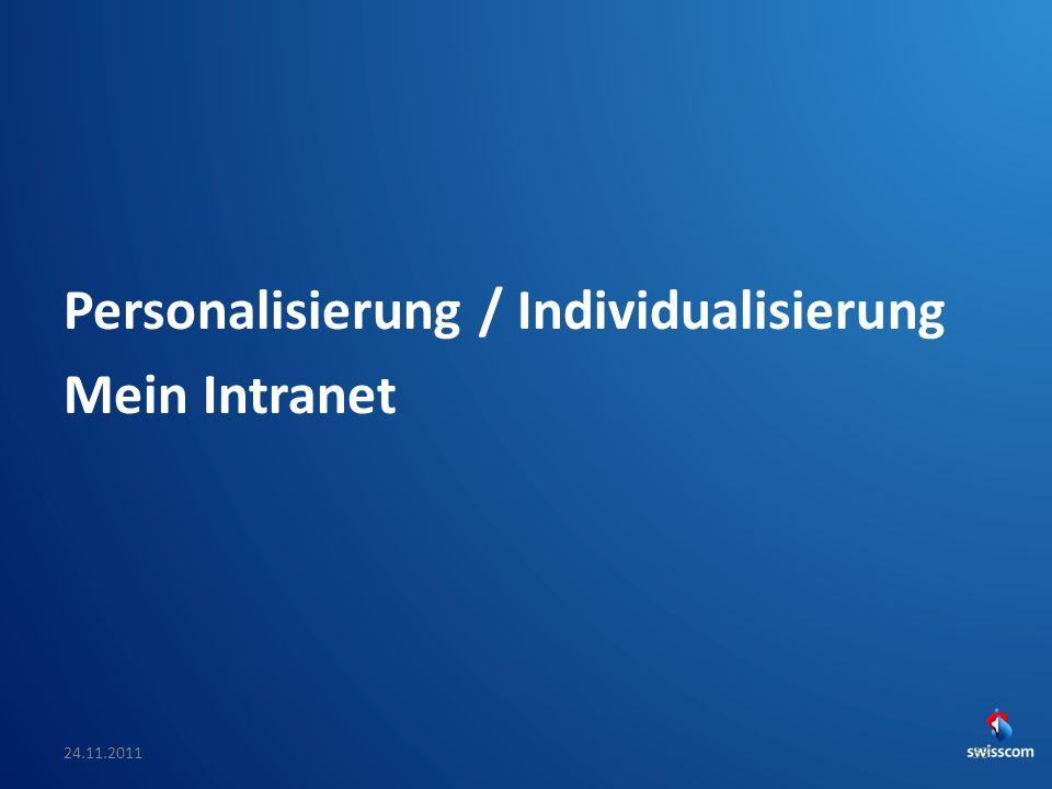 Personalisierung / Individualisierung Mein Intranet