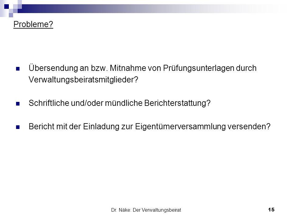 Dr. Näke: Der Verwaltungsbeirat