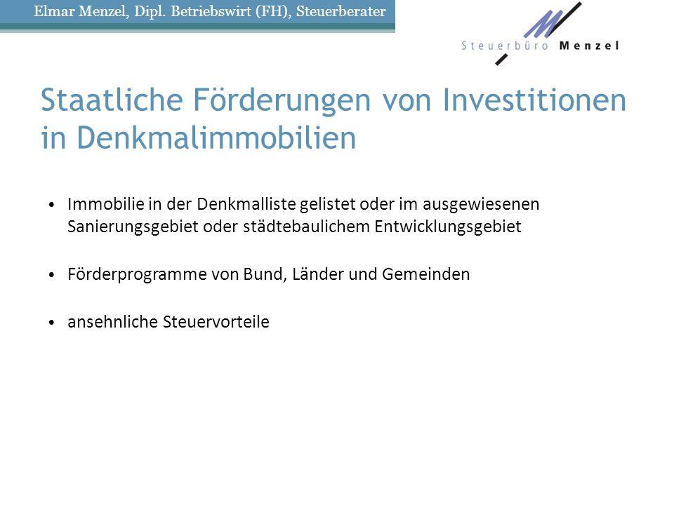 Staatliche Förderungen von Investitionen in Denkmalimmobilien
