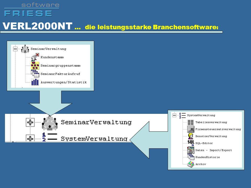 VERL2000NT … die leistungsstarke Branchensoftware: