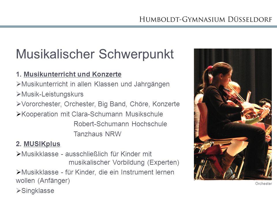 Musikalischer Schwerpunkt 1. Musikunterricht und Konzerte
