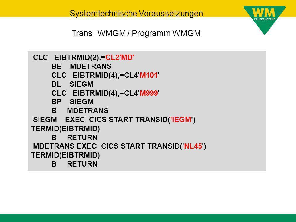 Systemtechnische Voraussetzungen Trans=WMGM / Programm WMGM