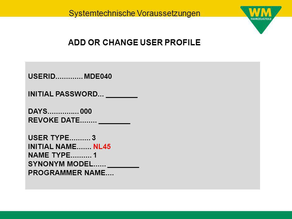 ADD OR CHANGE USER PROFILE