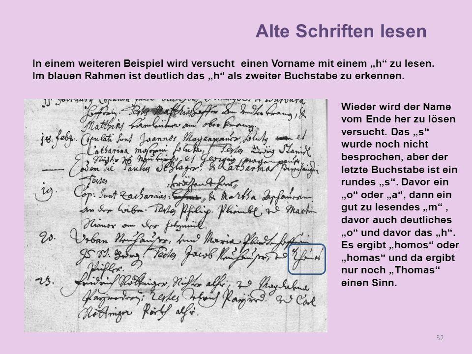 """Alte Schriften lesen In einem weiteren Beispiel wird versucht einen Vorname mit einem """"h zu lesen."""
