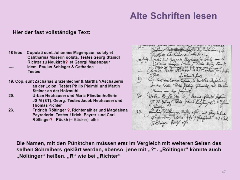 Alte Schriften lesen Hier der fast vollständige Text: